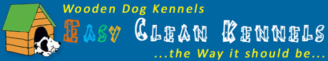 Easy Clean Wooden Dog Kennels